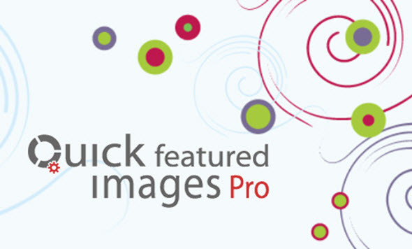 Quick Featured Images Pro v9.1.0